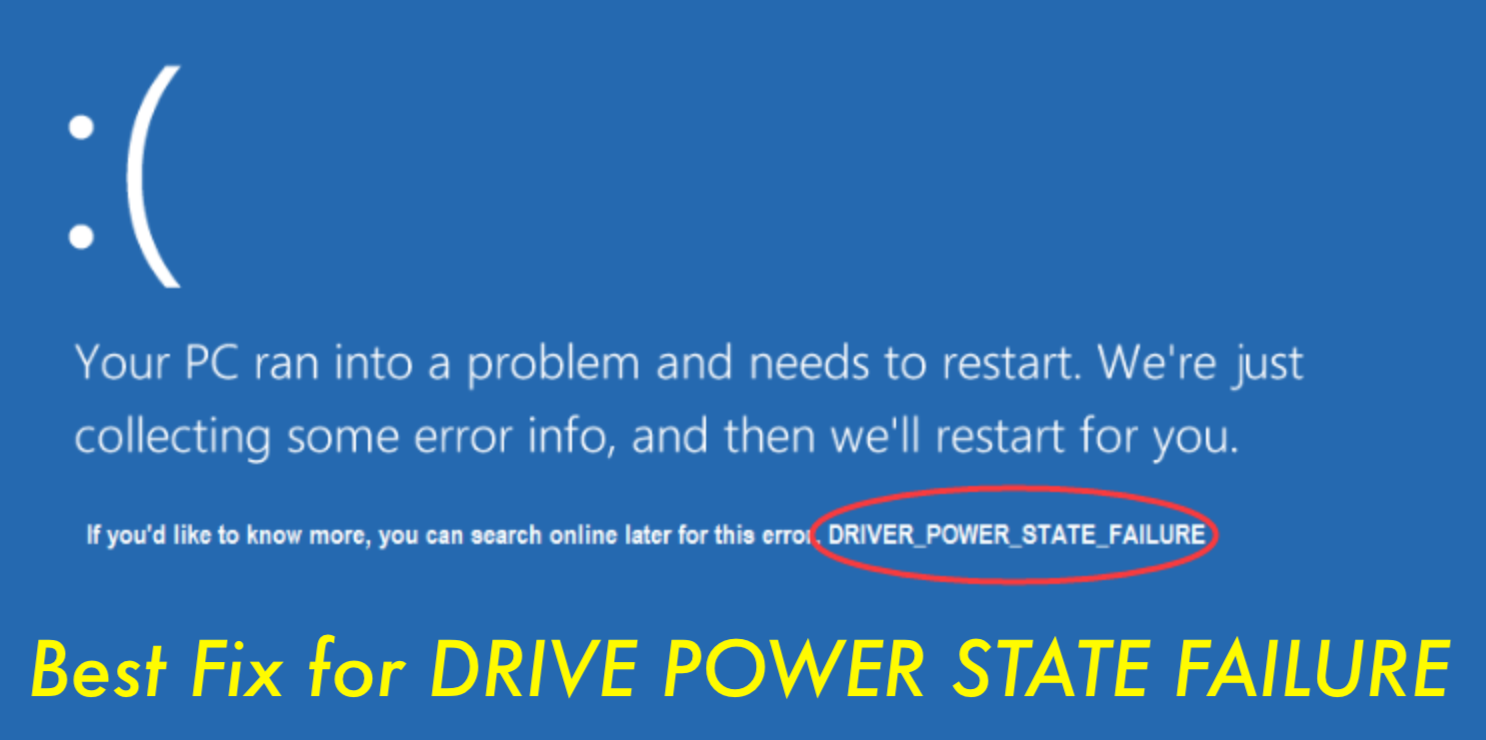 Driver Power State Failure Solutions