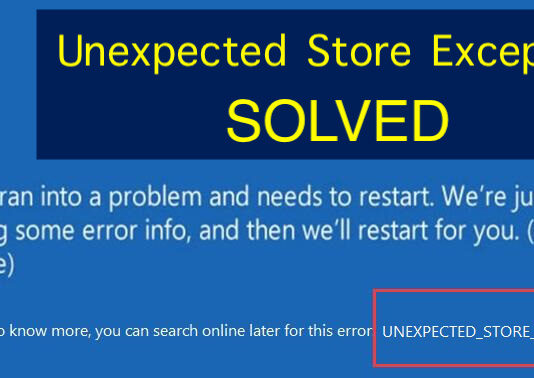 Fix UNEXPECTED_STORE_EXCEPTION in Windows 10