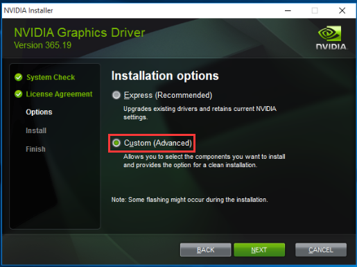 Custom Installtion to Fix NVIDIA Installer Failed