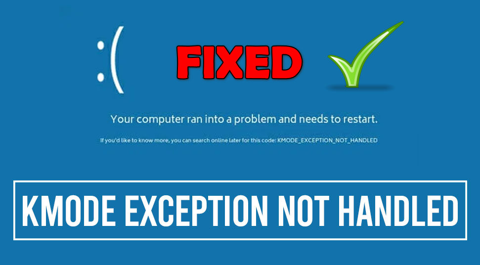 Fix KMODE EXCEPTION NOT HANDLED ERROR