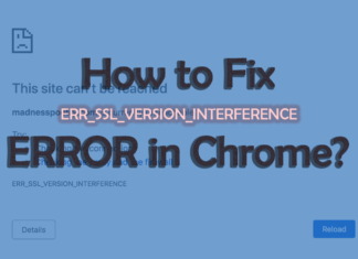 ERR_SSL_VERSION_INTERFERENCE Fix