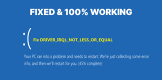 How to Quickly Fix IRQL NOT LESS OR EQUAL Error in Windows?
