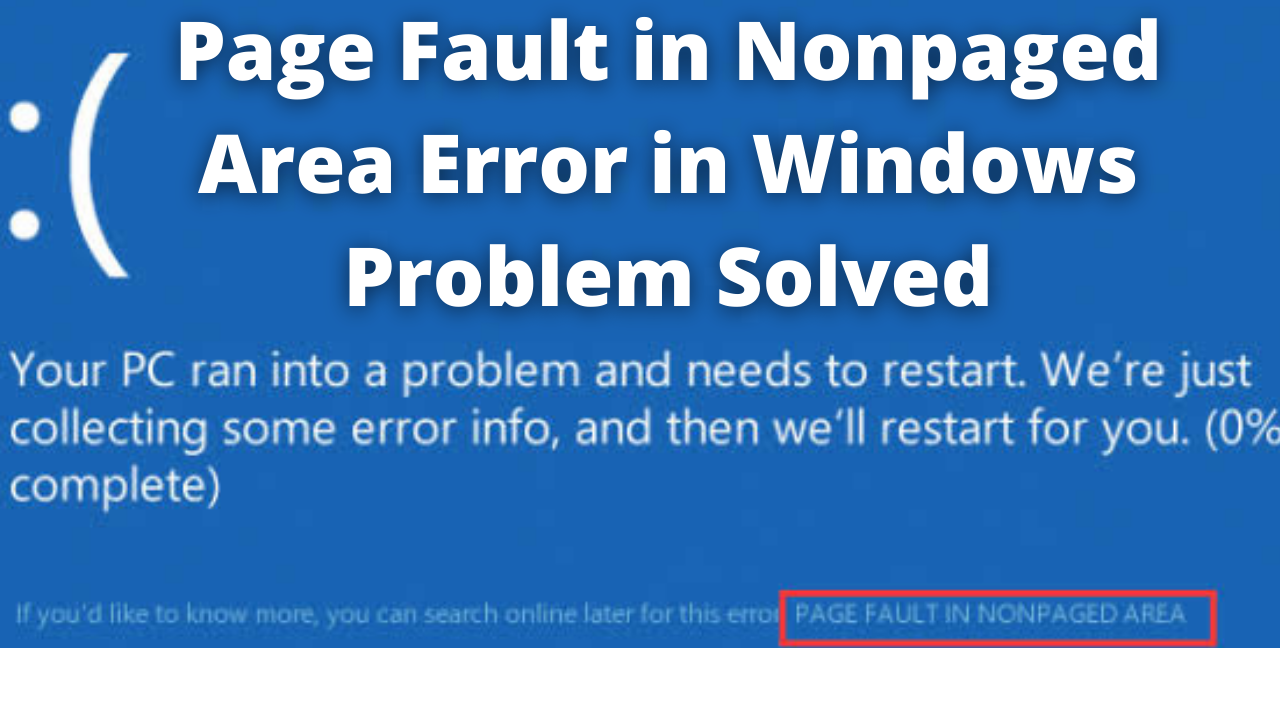 Page Fault in Nonpaged Area Error Solution for Windows