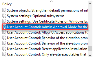 User Account Control Admin Approval Mode for the Built-in Administrator account