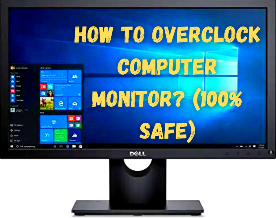 How to Overclock Computer Monitor